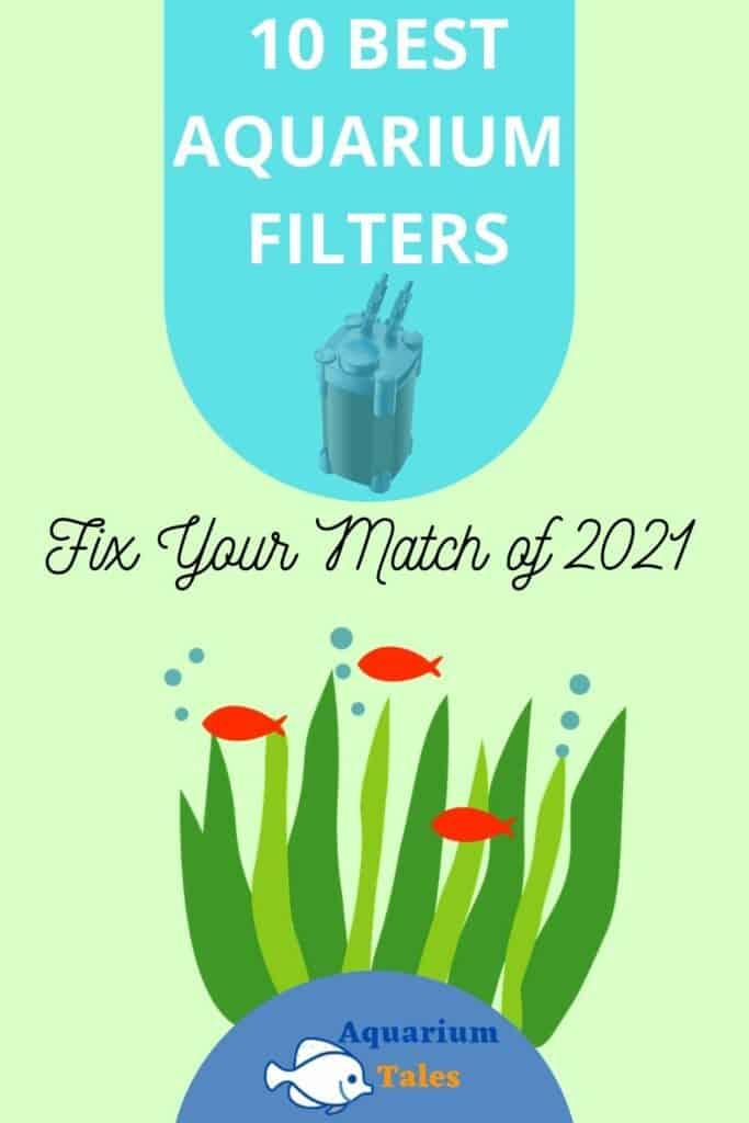 The 10 Best Aquarium Filters