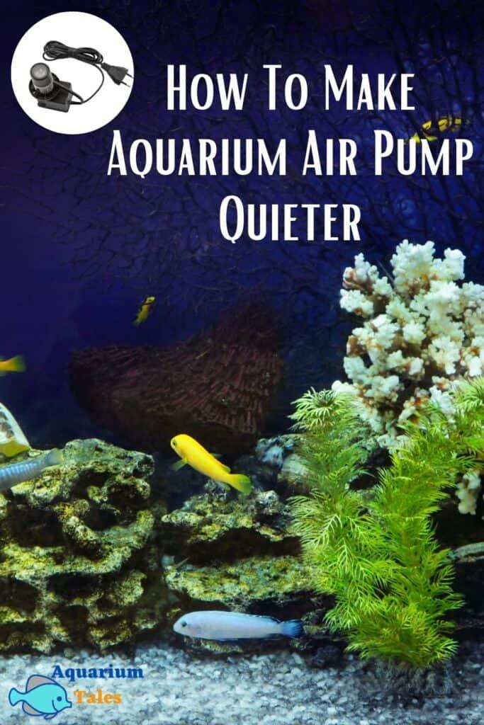How To Make Aquarium Air Pump Quieter