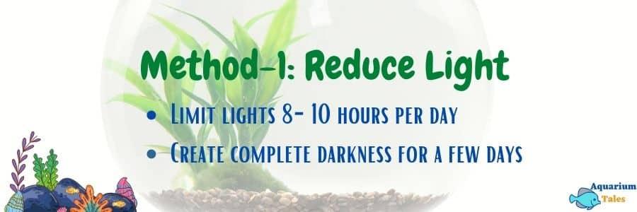Method-1 Reduce the light