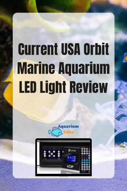 Current USA Orbit Marine Aquarium LED Light Review